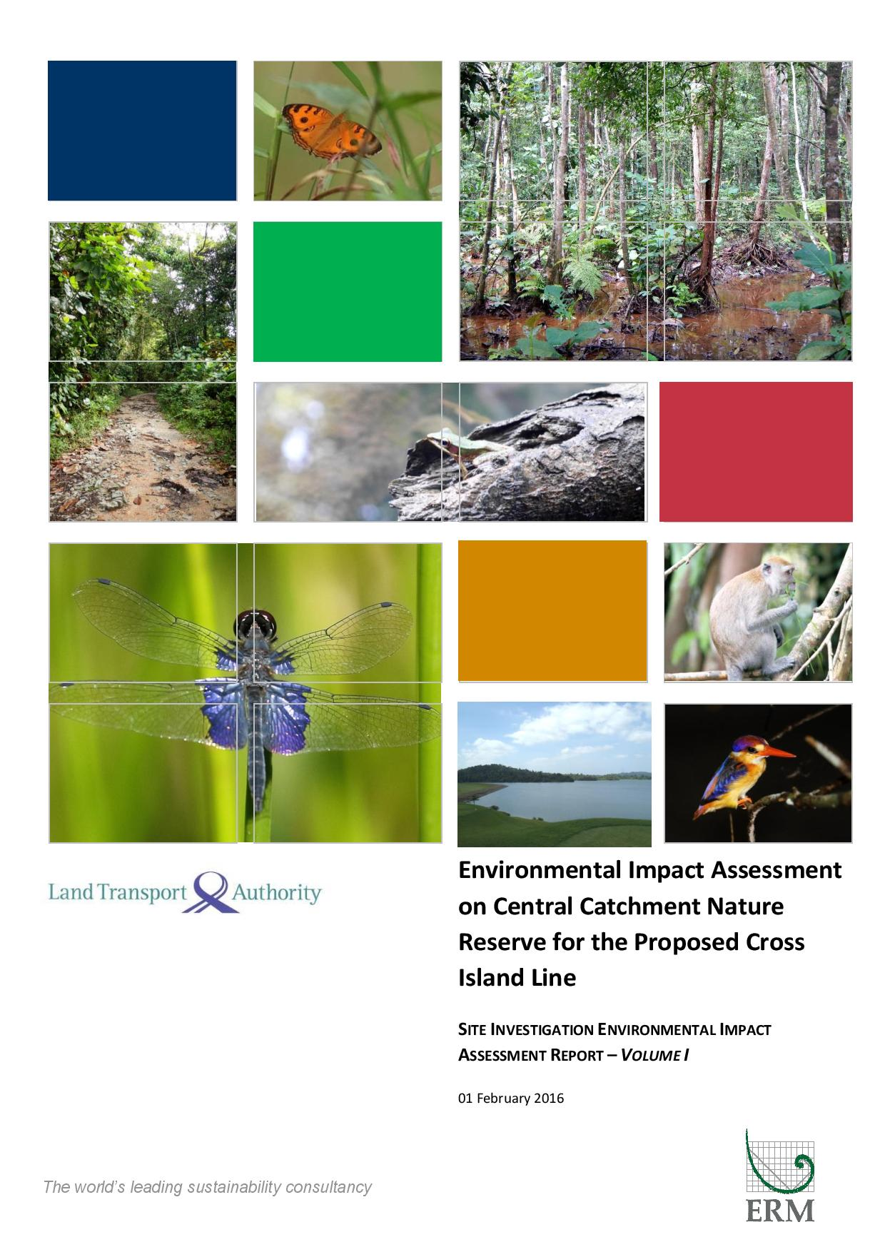 LTA Environmental Impact Assessment on Central Catchment Nature Reserve for the pRoposed Cross Island Line - Executive Summary