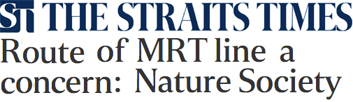 The Straits Times 2013 - Route of MRT Line a concern: Nature Society