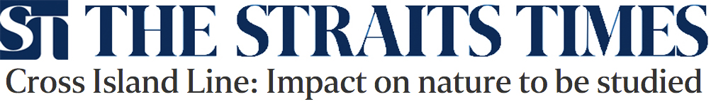 The Straits Times 2013 - Cross Island Line: Impact on nature to be studied