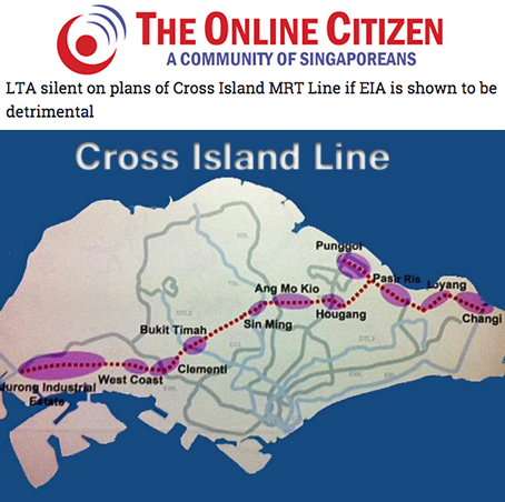 The Online Citizen 2014 - LTA silent on plans of Cross Island MRT Line if EIA is shown to be detrimental