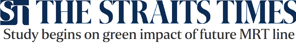 The Straits Times 2014 - Study begins on green impact of future MRT line