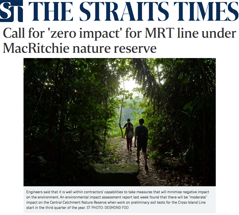 The Straits Times 2016 - Call for 'zero impact' for Cross Island MRT Line under MacRitchie nature reserve