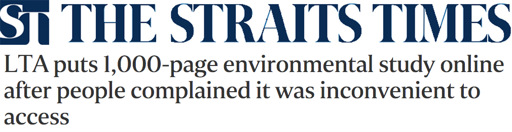 The Straits Times 2016 - LTA puts 1,000-page environmental study online after people complained it was inconvenient to access
