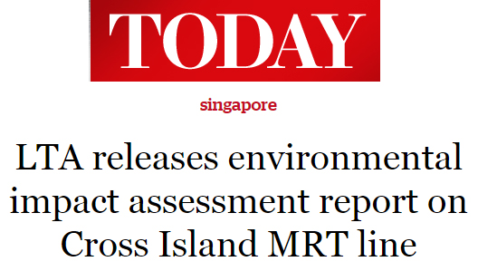 Today 2016 - LTA releases environmental impact assessment report on Cross Island MRT line