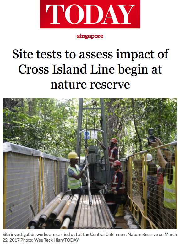 The Straits Times News 2017 - Site tests to assess impact of Cross Island Line begin at nature reserve
