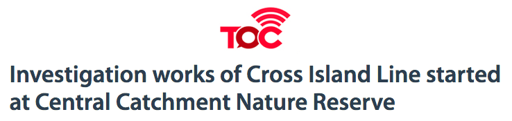 The Online Citizen - Investigation works of Cross Island Line started at Central Catchment Nature Reserve