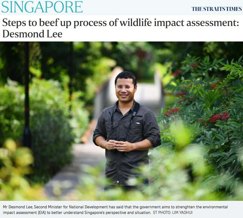 The Straits Times - Steps to beef up process of wildlife impact assessment: Desmond Lee